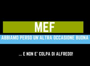 MEF: un'altra occasione persa